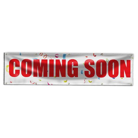 Coming Soon Signs & Banners